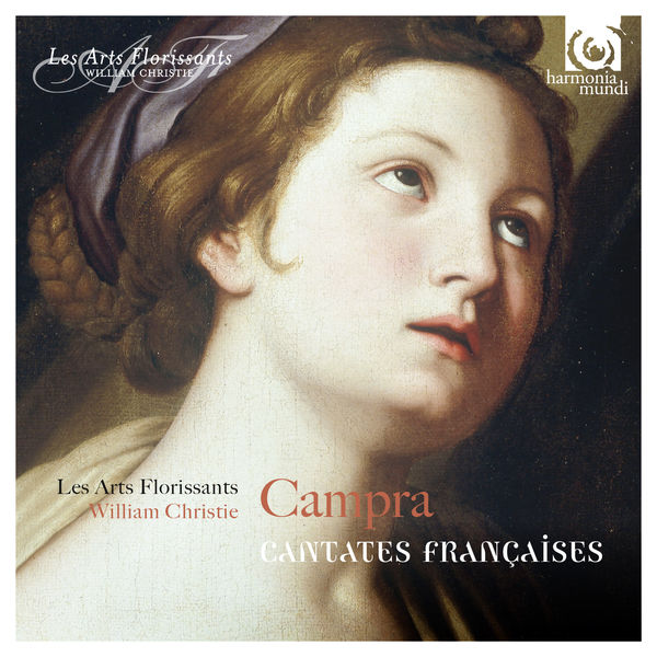 William Christie - André Campra : Cantates Françaises