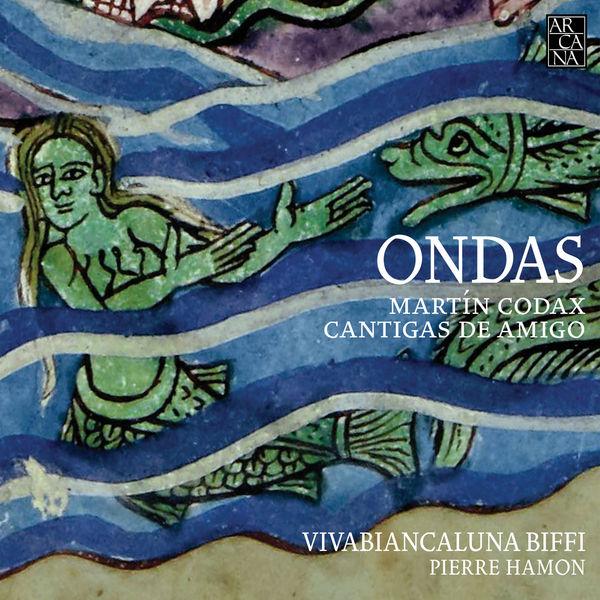 Vivabiancaluna Biffi - Ondas (Martin Codax : Cantigas de amigo)