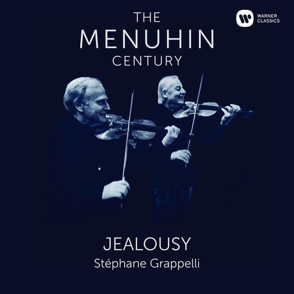 Yehudi Menuhin - Jealousy. Menuhin & Grappelli