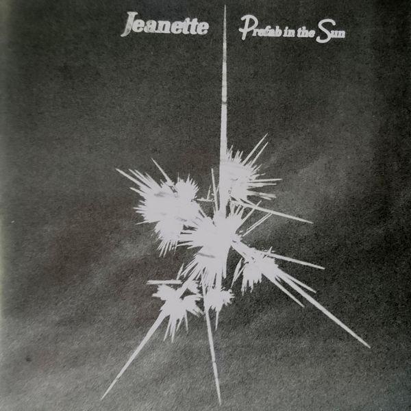 Jeanette - Prefab in the Sun