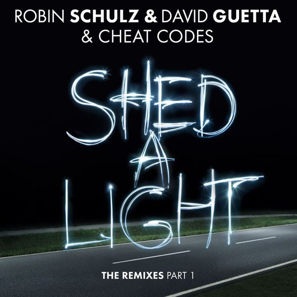 Robin Schulz - Shed a Light (The Remixes Part 1)
