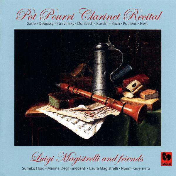 Niels Gade - Pot Pourri Clarinet Recitals