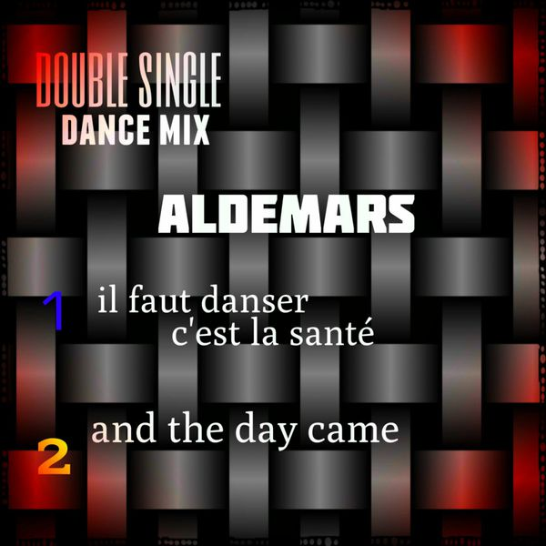 Aldemars - Its Two Dance or Nothing (Dance Mix)