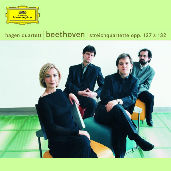 Hagen Quartett - Beethoven: String Quartets, Opp. 127 & 132
