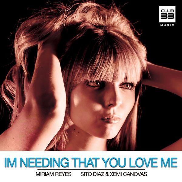 Sito Diaz - I'm Needing That You Love Me