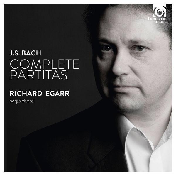 Richard Egarr - Bach: Complete Partitas, BWV 825-830