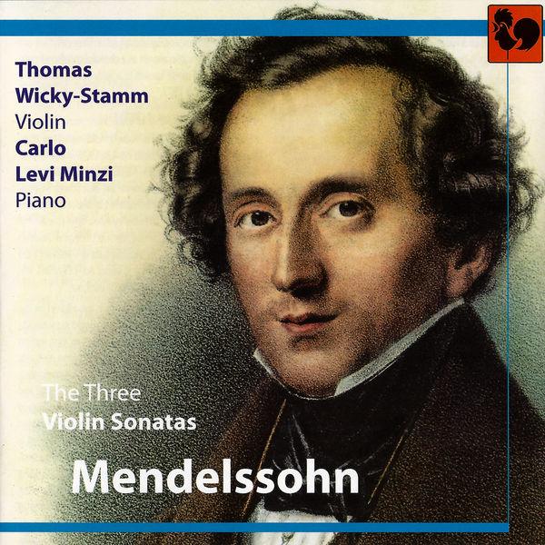Felix Mendelssohn Mendelssohn: The 3 Violin Sonatas