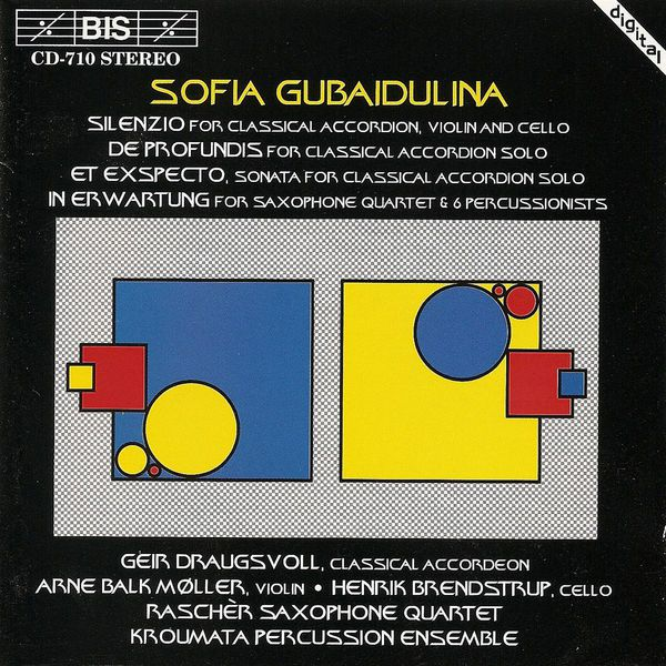 Geir Draugsvoll|GUBAIDULINA: Silenzio / De profundis / Et exspecto / In Erwartung