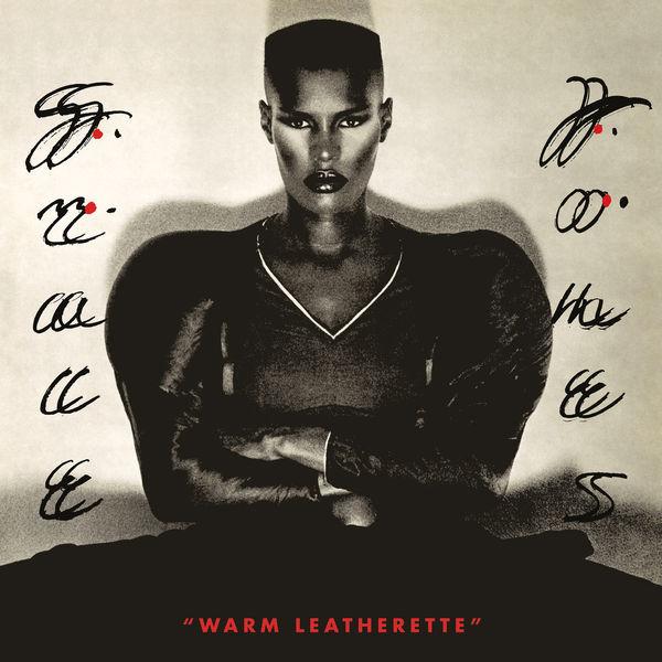 Grace Jones - Warm Leatherette (Deluxe)