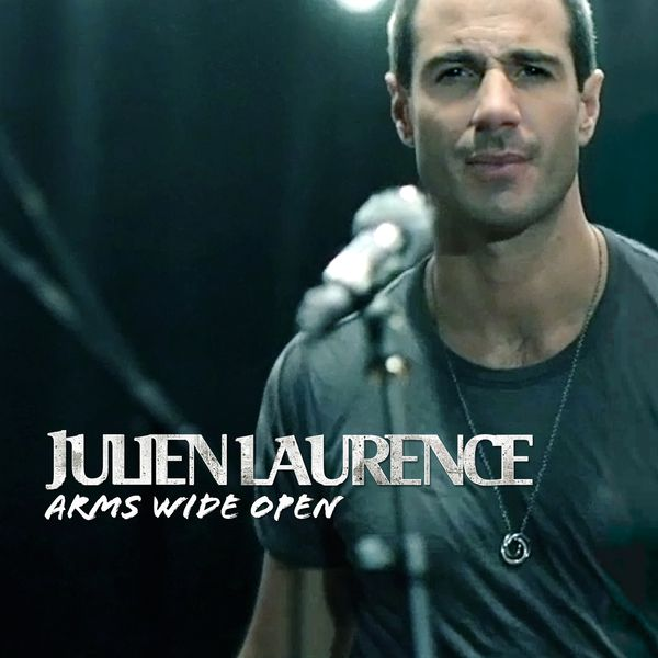 Julien Laurence - Arms Wide Open