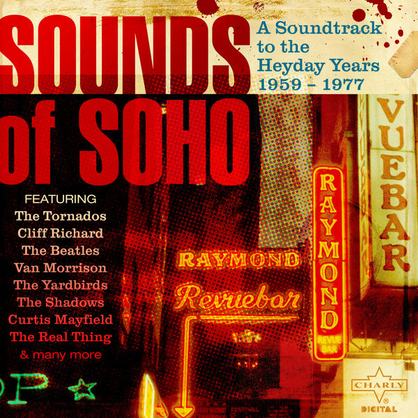 Various Artists - Sounds of Soho, A Soundtrack to the Heyday Years 1959 - 1977