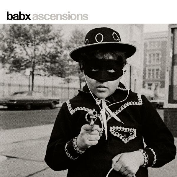 Babx - Ascensions