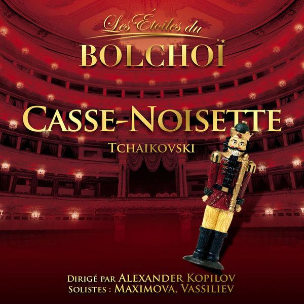 L'Orchestre National du Bolchoï - Tchaïkovsky: Casse-Noisette (Les Etoiles du Bolchoï)
