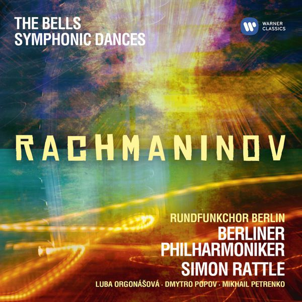 Sir Simon Rattle - Rachmaninov: Symphonic Dances, The Bells (Édition StudioMasters)
