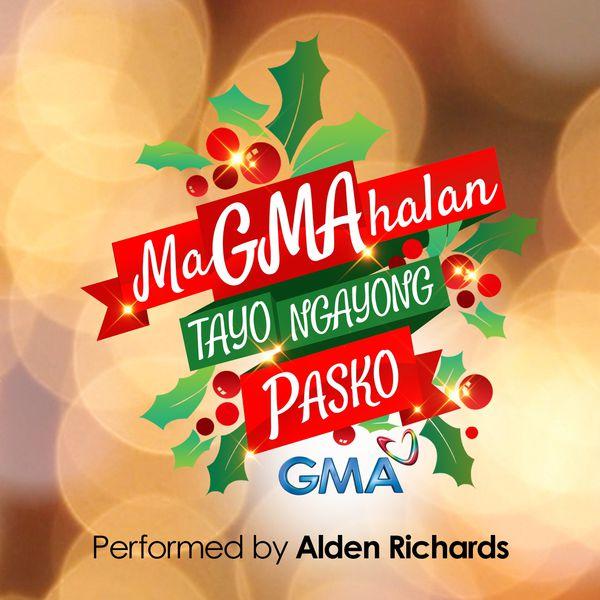 Alden Richards - MaGMAhalan Tayo Ngayong Pasko (2015 G.M.A. Network Christmas SID Song)