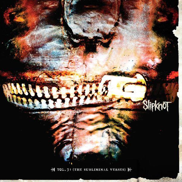 Slipknot|Vol. 3 The Subliminal Verses