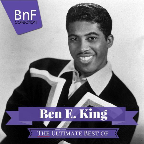 Ben E. King|The Ultimate Best of Ben E. King