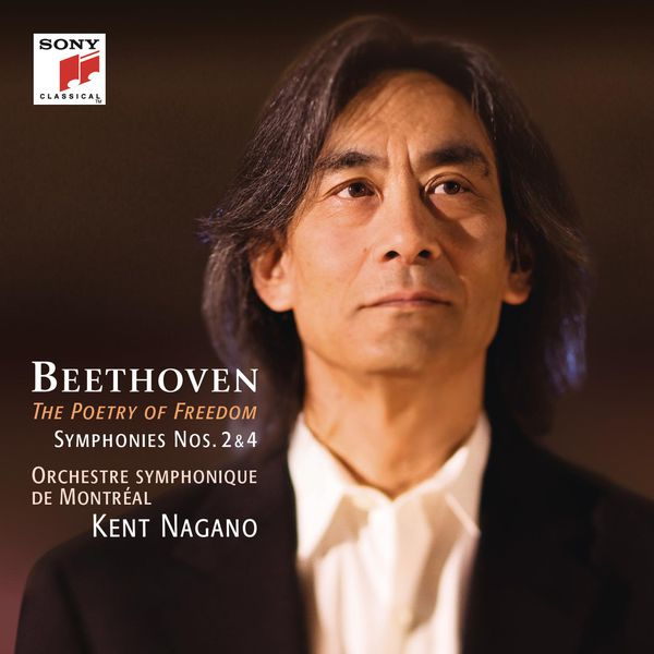 Kent Nagano - Beethoven: Symphonies Nos. 2 & 4