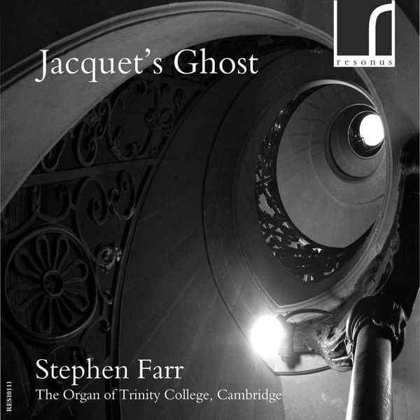 Stephen Farr - Jacquet's Ghost