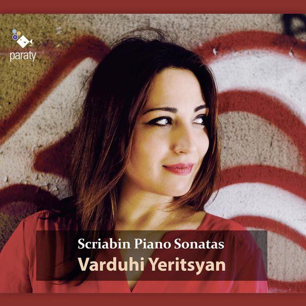 Varduhi Yeritsyan - Scriabin : Complete Piano Sonatas