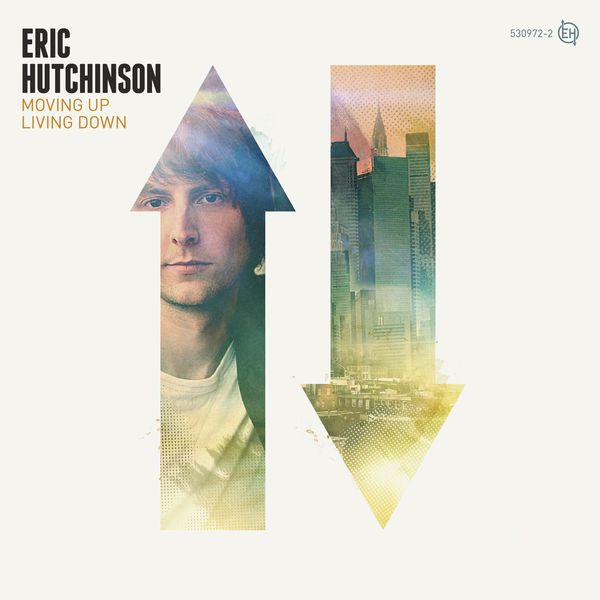 Eric Hutchinson - Moving Up Living Down (Édition Studio Masters)