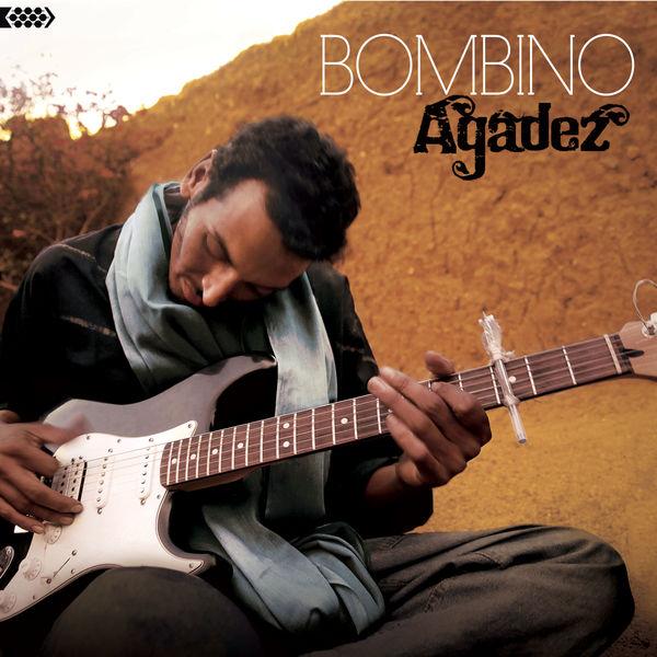 Bombino - Agadez