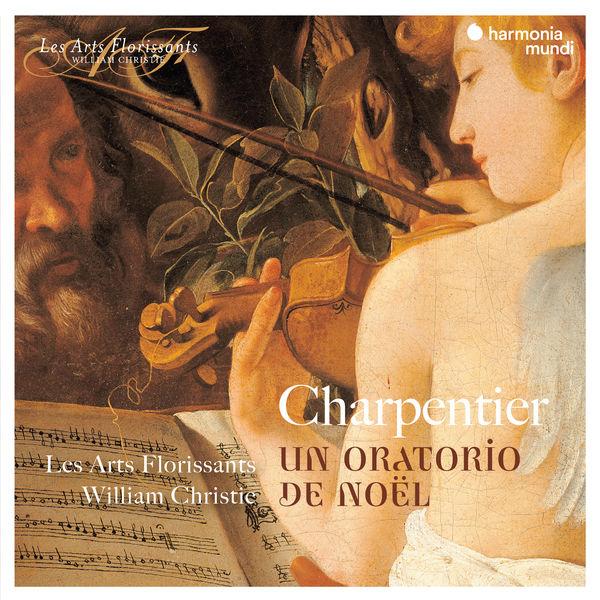 Les Arts Florissants - Charpentier: Un Oratorio de Noël