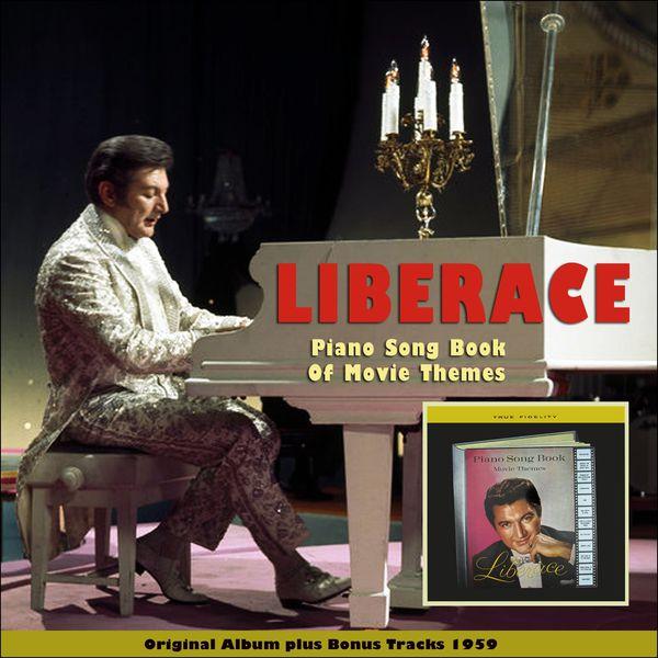 Liberace - Piano Book of Movie Themes (Original Album Plus Bonus Tracks 1959)