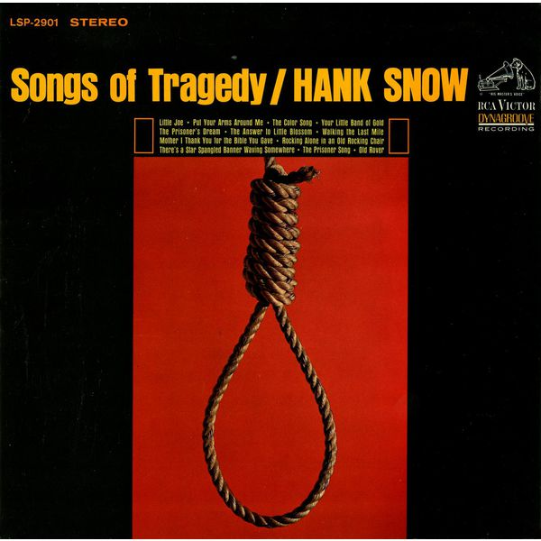 Hank Snow - Songs of Tragedy