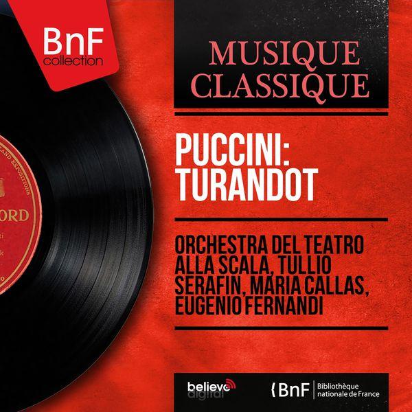Orchestra del Teatro della Scala di Milano - Puccini: Turandot (Mono Version)