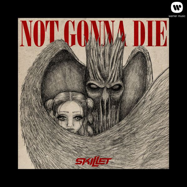 Not gonna die by skillet on amazon music amazon. Com.