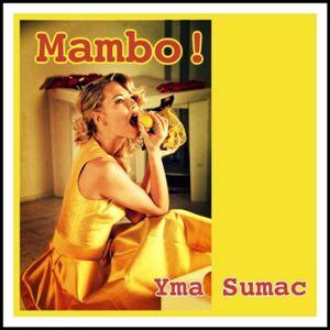 Mambo!   Yma Sumac – Télécharger et écouter l'album