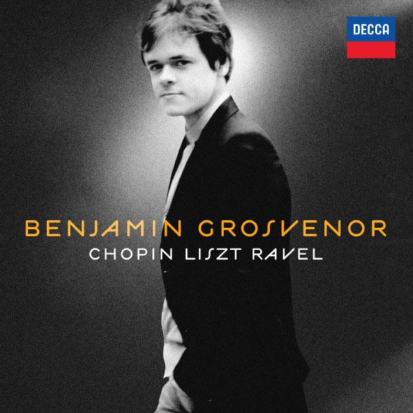 Benjamin Grosvenor - Chopin - Liszt - Ravel