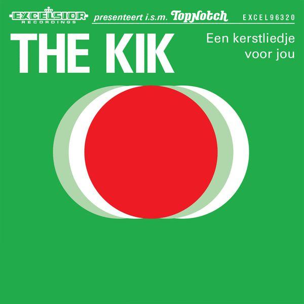 The Kik - Een Kerstliedje Voor Jou