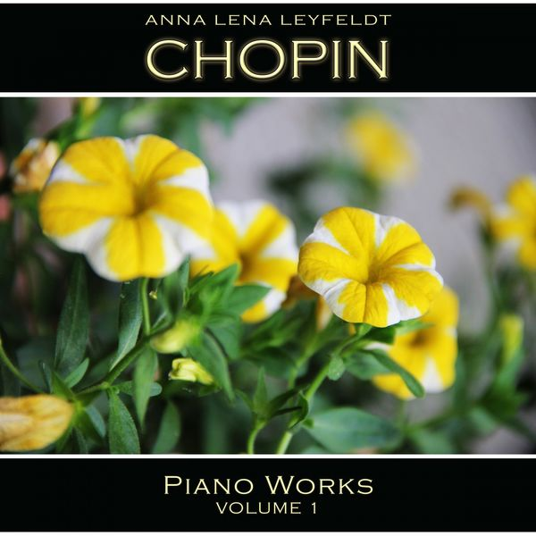 Anna Lena Leyfeldt - Chopin: Piano Works, Vol. 1