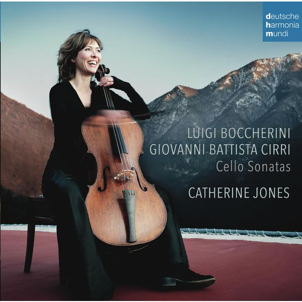 Catherine Jones - Boccherini & Cirri: Cello Sonatas