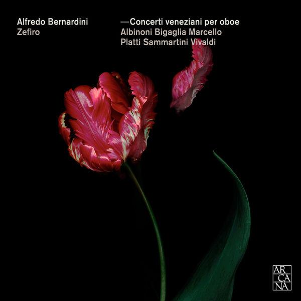 Alfredo Bernardini - Concerti veneziani per oboe