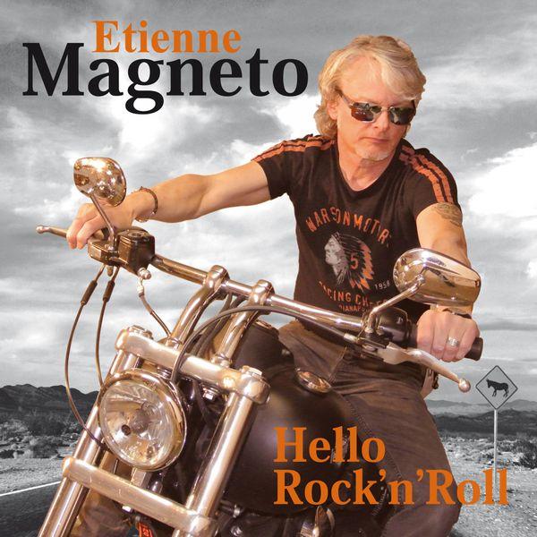 Etienne Magneto - Hello Rock'n'Roll