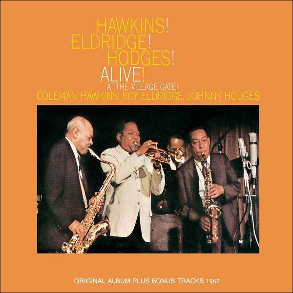 Coleman Hawkins - Hawkins! Eldrige! Hodges! Alive!