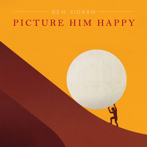 Ben Sidran - Picture Him Happy