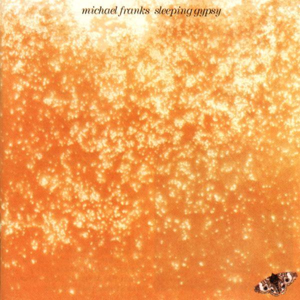 Michael Franks|Sleeping Gypsy