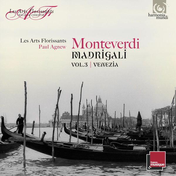 Paul Agnew - Monteverdi : Madrigali Vol. 3, Venezia