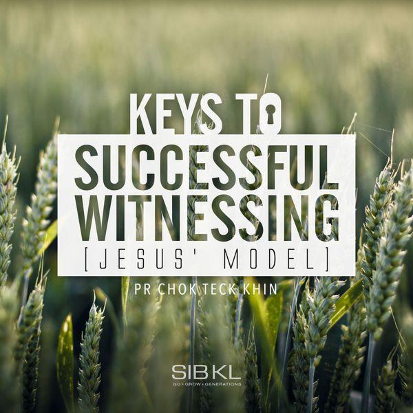 Keys To Successful Witnessing Jesus Model   SIBKL – Download and