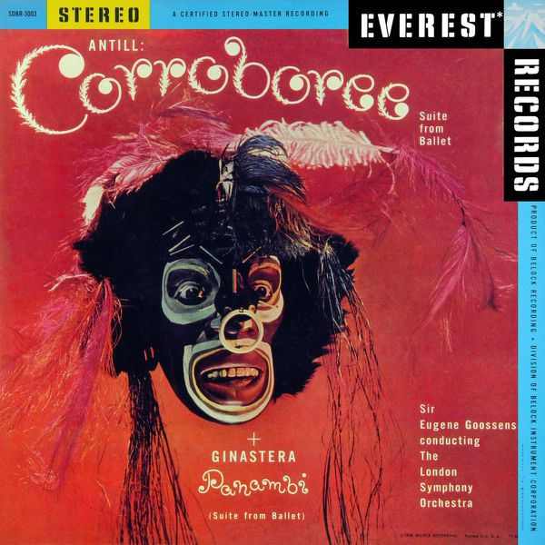 London Symphony Orchestra - Antill: Corroboree - Ginastera: Panambi (Transferred from the Original Everest Records Master Tapes)