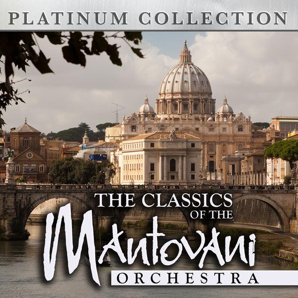 Mantovani Orchestra - The Classics of the Mantovani Orchestra