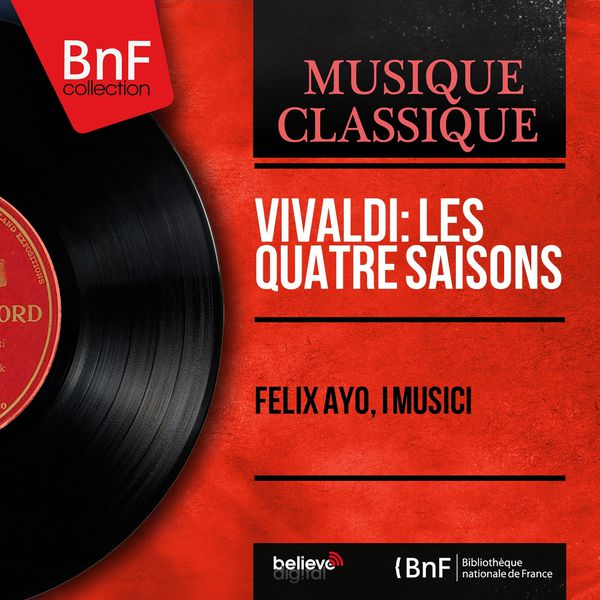 Felix Ayo - Vivaldi: Les quatre saisons (Mono Version)