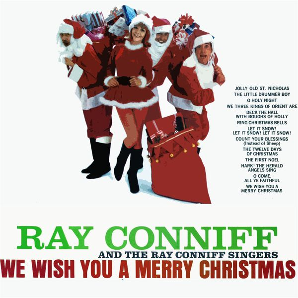 ray conniff we wish you a merry christmas - Ray Conniff Christmas