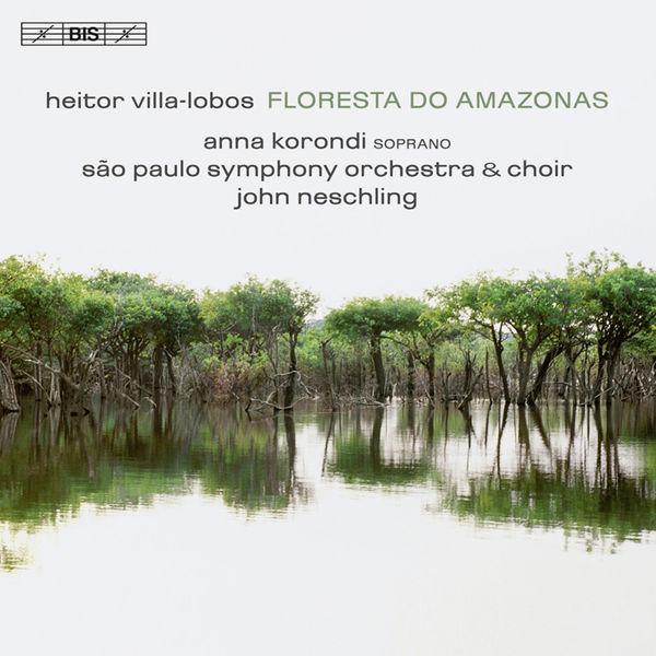 John Neschling - Villa-lobos: Floresta do Amazonas