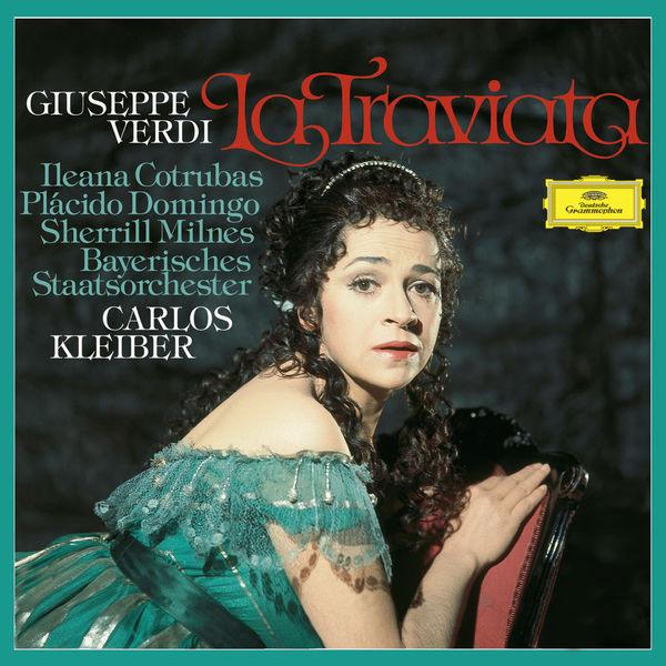 Carlos Kleiber - Verdi : La Traviata