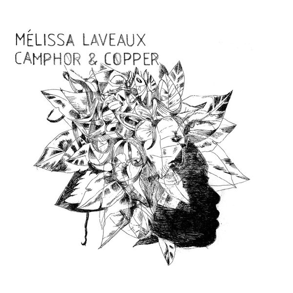 Melissa Laveaux - Camphor & Copper (Bonus Track Version)